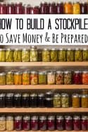 How to Build a Stockpile on a Budget