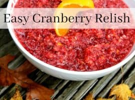 Thanksgiving Recipes – Easy Cranberry Relish Recipe