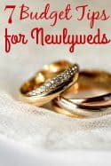 Budget Tips for Newlyweds - Getting married soon or just married? Congrats! These 7 budget tips for newlyweds are just what you need to start your financial future together off on the right foot!