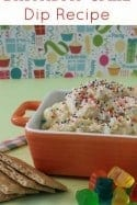 Birthday Cake Dip Recipe – So Easy and So Good!