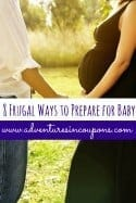 8 Frugal Ways to Prepare for Baby