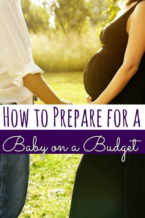 How to Have a Baby on a Budget - Pregnant? Congrats! Is your personal budget ready? If not, these tips will show you how to have a baby on a budget easily!
