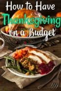 How to Have a Memorable Thanksgiving on a Budget