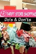 8 Thrift Store Shopping Do's and Don'ts