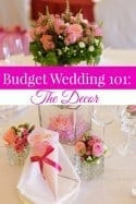 Budget Wedding 101: Saving on the Decor