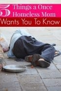 5 Things a Once Homeless Mom Wants You To Know