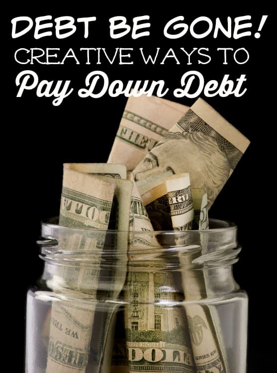 Debt gone you down? Tell it to be gone! These creative ways to pay off debt will help you banish it from your life forever!