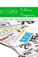 Why I Stopped Extreme Couponing…and Why You Should Too