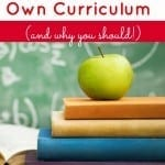 How to Plan Your Own Homeschool Curriculum (and Why You Should)
