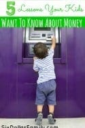Teaching your kids about money and finances can be a monumental task. Make it easier on yourself by teaching what THEY want to know! These 5 Lessons Your Kids Want to Know About Money are straight from the mouth of a 10 year old!