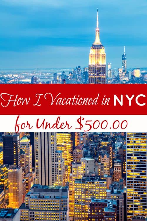 Vacationing doesn't have to be a budget breaker! In fact? I just spent time in NYC and proved it...out of pocket cost? LESS than $500!