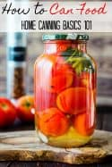 Learning how to can food is a skill everyone should learn. Not only does it save money, but it provides food in case of an emergency. These home canning basics are just what you need to get started learning how to preserve food in jars!