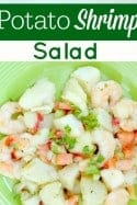 Shrimp Potato Salad - Salads can get so boring with the same old ingredients. This shrimp potato salad recipe takes your old boring potato salad, kicks it to the curb and flies your taste buds to the next level! Perfect for lunch and dinner or anytime you need great tasting shrimp recipes!