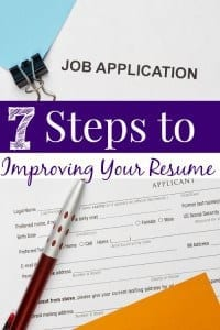 Looking for a new job? Your resume can actually keep you from getting it! Take a look at these 7 steps to improving your resume and be sure that yours is the best that it can be!