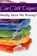 Can Cloth Diapers Really Save Me Money?