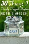 30 Things I Simply Stopped Buying (and Why You Should Stop Buying and Make Too!)
