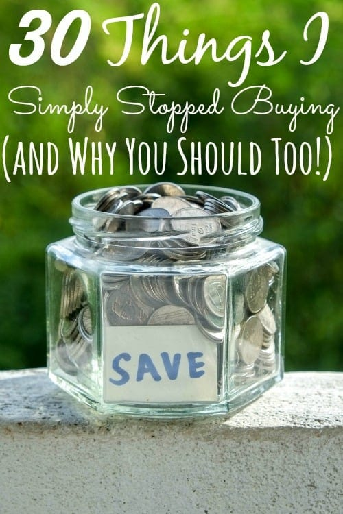 30 Things I Simply Stopped Buying (and Why You Should Stop Buying and Make Too!) - Money saved? $2500 this year alone. Are you making these things too or are you still wasting your hard earned cash?