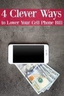 4 Clever Ways to Lower Your Cell Phone Bill