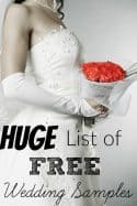 Free Wedding Samples - Getting married soon and trying to have a wedding on a budget? This HUGE list of free samples for weddings is sure to help! From invitations to wedding venues, it's ALL free!