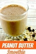 Smoothie Recipe – Creamy Peanut Butter Smoothie