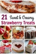 Strawberry Desserts – 21 Sweet and Creamy Strawberry Treats