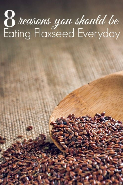 Are you eating Flaxseed? You should be! These 8 reasons you should be eating flaxseed everyday might surprise you! This superfood is a must have for any healthy diet or healthy recipe!