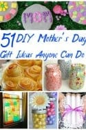 51 Mom-Approved DIY Mother's Day Gifts