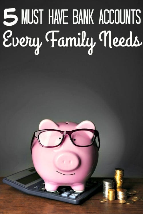 Must Have Bank Accounts Your Family Needs - Do you REALLY want to take your finances to the next level? These 5 bank accounts are a MUST HAVE for any family! They'll help you stay on budget, build savings, prepare for emergencies and more!