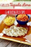 Tequila Recipes – Grilled Tequila Lime Chicken Recipe