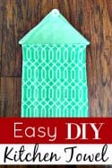 Easy DIY Kitchen Towel