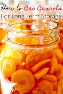 How to Can Carrots for Long Term Storage