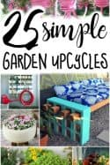 DIY Garden Ideas: 25 Simple Upcycling Ideas for the Garden