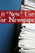 "10 ""New"" Uses for Newspaper"