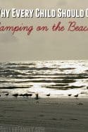 Why Every Child Should Go Camping on the Beach