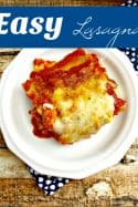 Easy Homemade Lasagna Recipe – Freezer Friendly