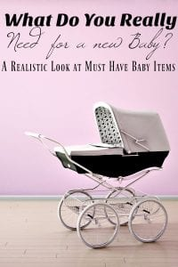 New Mom? You might be wondering just what DO you need for a baby? This realistic look will show you the only must have baby items you'll need! You'll save money, save time, be less overwhelmed and above all? Enjoy the birth of your baby!