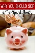 Why You Should Skip That No-Spend Month