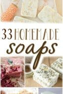 How to Make Homemade Soap – 33 Homemade Soap Recipes