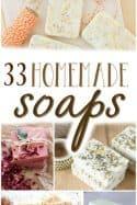 How to Make Homemade Soap – 33 Homemade Soap Recipes