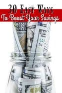 30 Easy Ways to Boost Your Savings Account