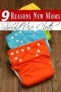 Pregnant or just had a baby? You might be trying to figure out which diapering system is right for you! These 9 Reasons why New Moms should use cloth diapers will help make your decision easy!