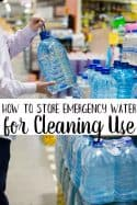 How to Store Emergency Water for Cleaning (Without Having to Dip into Your Drinking Water)