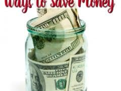 Family Budget – Huge List of Ways to Save Money