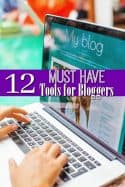 12 Must Have Blogging Tools for Bloggers