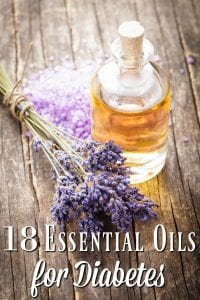 Diabetes is dangerous and life changing, but these 18 essential oils for diabetes can help! Natural diabetes treatments are a great way to treat diabetes with or without conventional treatments!
