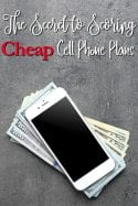 Tired of paying so much for your cell? I'm sharing my secret to getting cheap cell phone plans! Shhh! It's a seeecret!