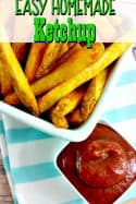 Ketchup on your fries or burger? Skip the bottle and make this homemade ketchup recipe instead! It's the best you'll ever taste!