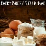 18 Frugal Food Staples Every Pantry Should Have