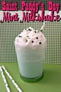 Mint Milkshake Recipe {Copycat Shamrock Shake Recipe}