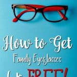 How to Get Eyeglasses for Free